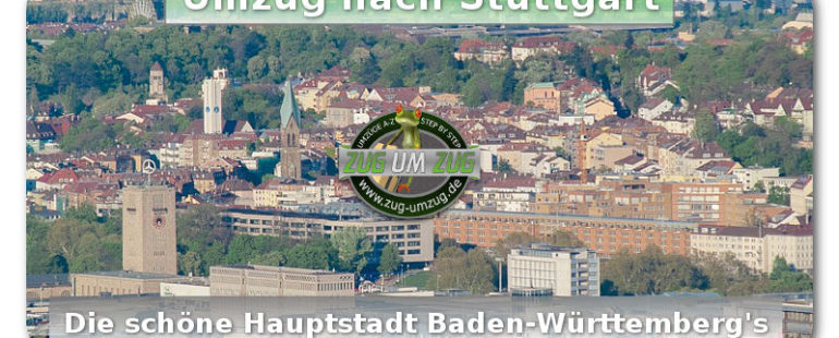 Umzug von München nach Stuttgart und Region Baden-Württemberg
