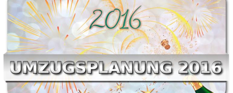 Umzugsplanung für 2016 rechtzeitig und kompetent
